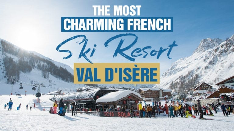The Most Charming French Ski Resort Val D Isere