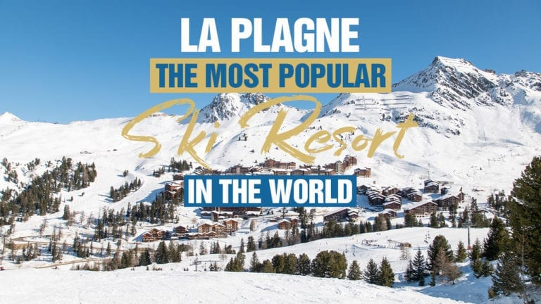La Plagne The Most Popular Ski Resort In The World