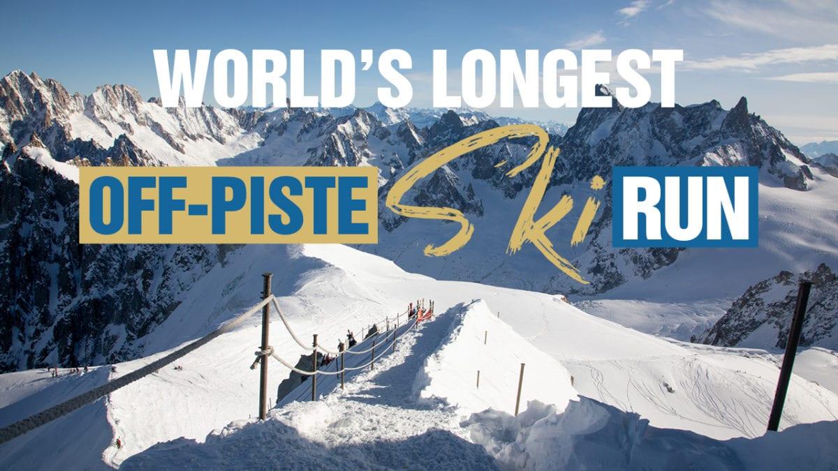 World's Longest Off Piste Ski Run
