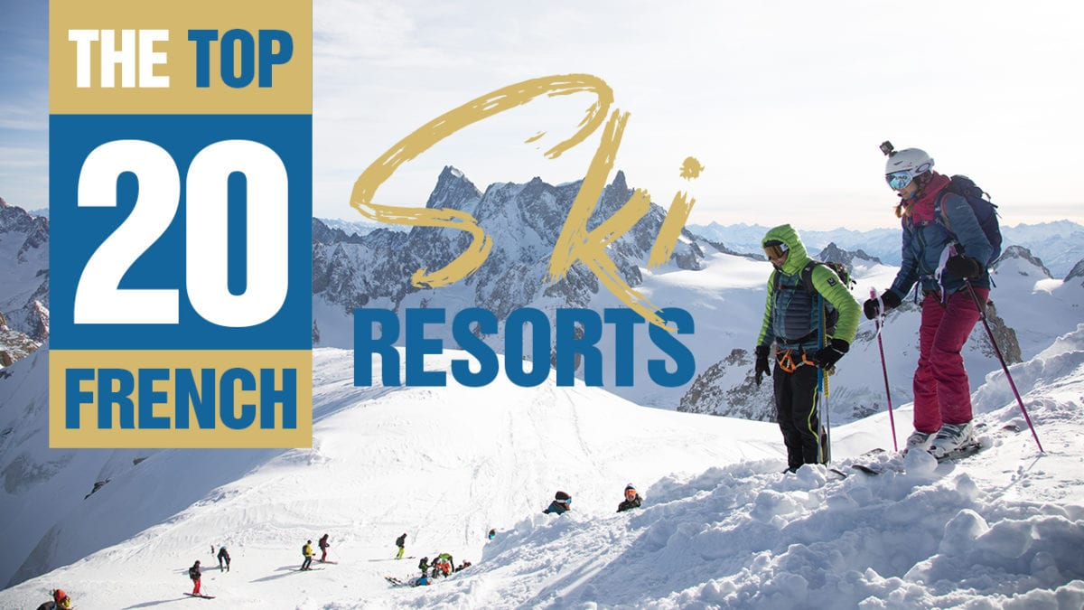 The Top 20 French Ski Resorts